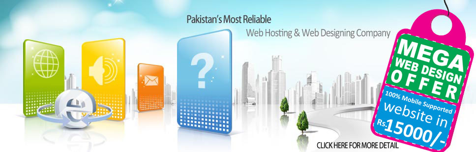 Most Reliable Web Hosting & Web Designing Company in Pakistan